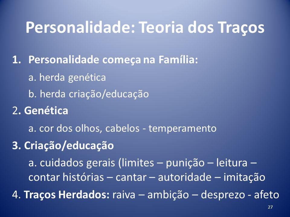 Personalidade: Teoria dos Traços