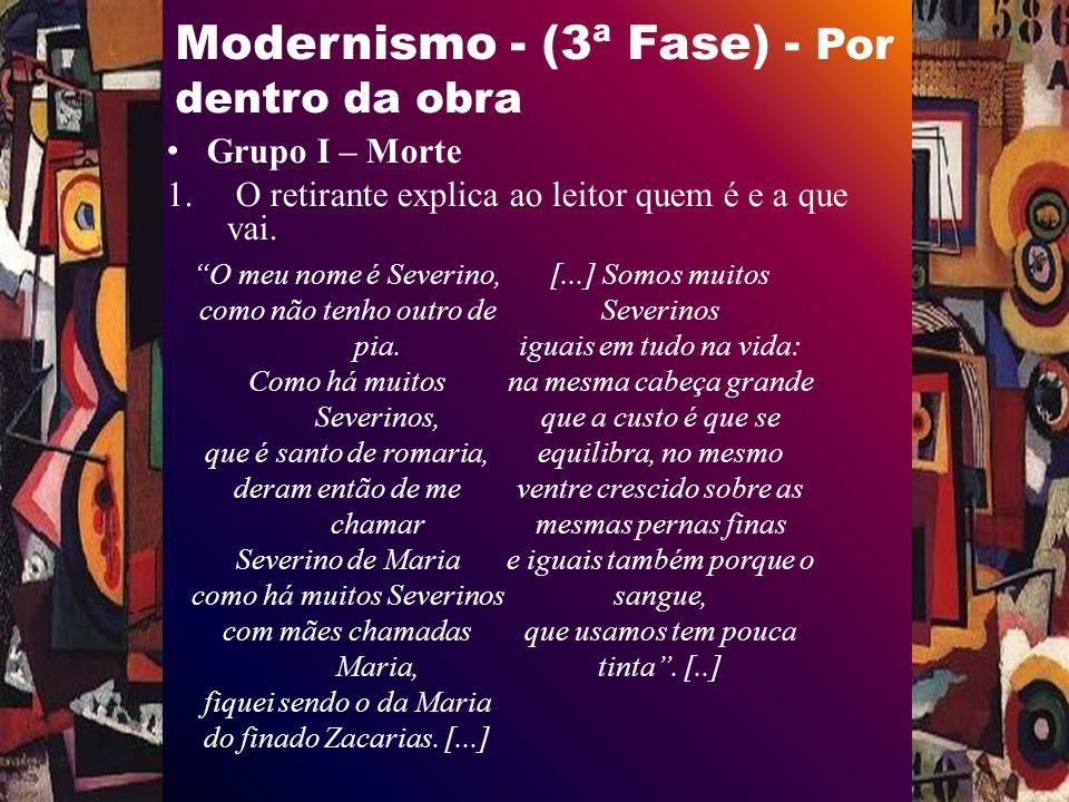 Modernismo - (3ª Fase) - Por dentro da obra