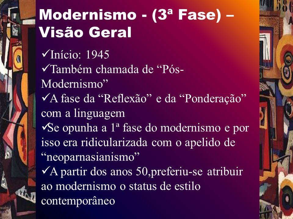 Modernismo - (3ª Fase) – Visão Geral