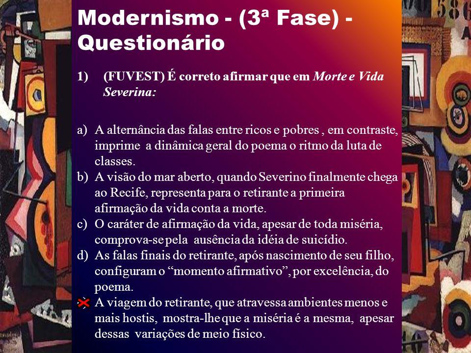 Modernismo - (3ª Fase) - Questionário