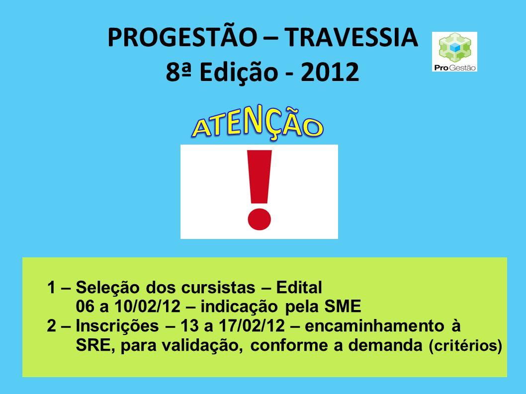 PROGESTÃO – TRAVESSIA 8ª Edição - 2012
