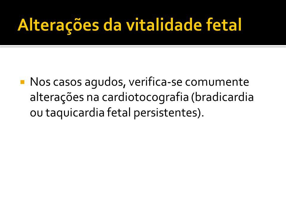 Alterações da vitalidade fetal