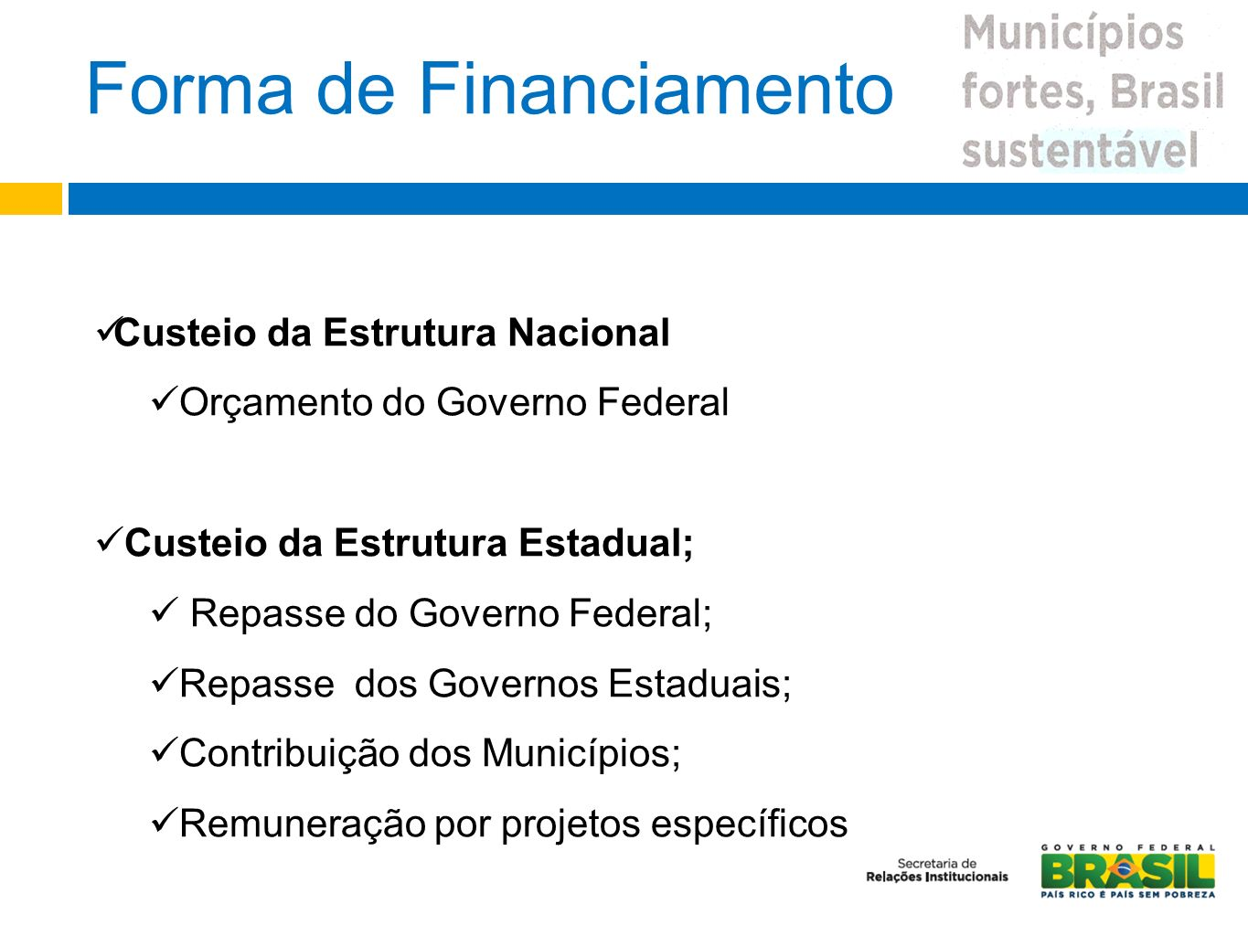 Forma de Financiamento
