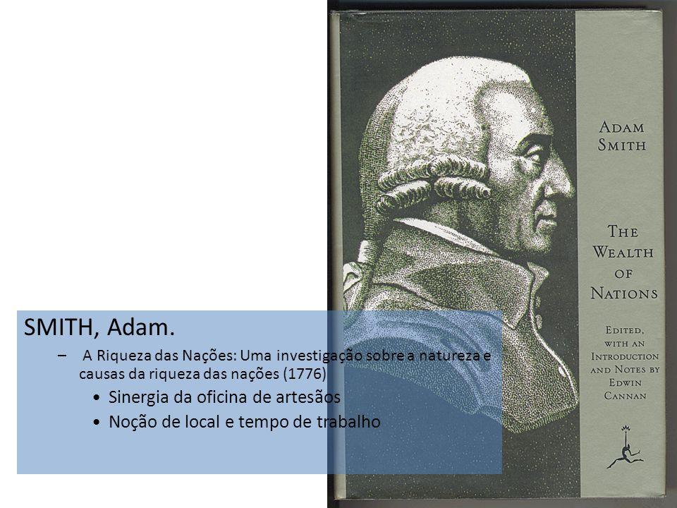 SMITH, Adam. Sinergia da oficina de artesãos