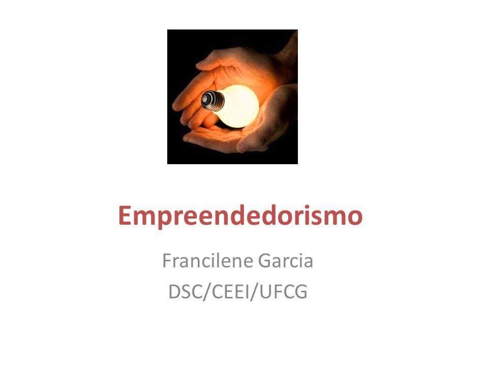 Francilene Garcia DSC/CEEI/UFCG