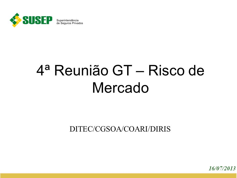 4ª Reunião GT – Risco de Mercado