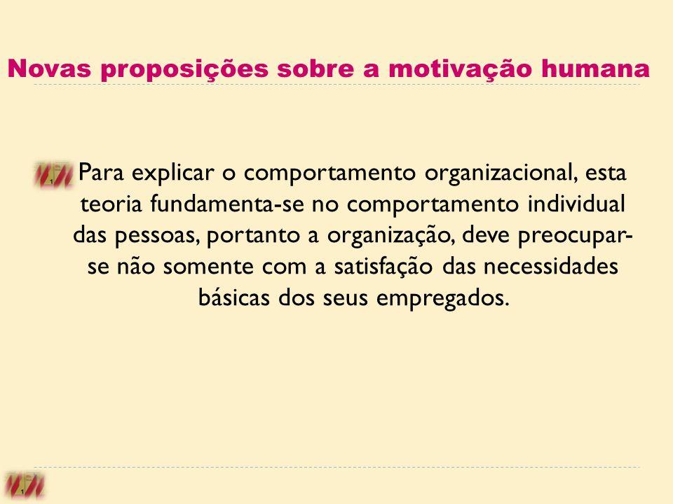 Novas proposições sobre a motivação humana