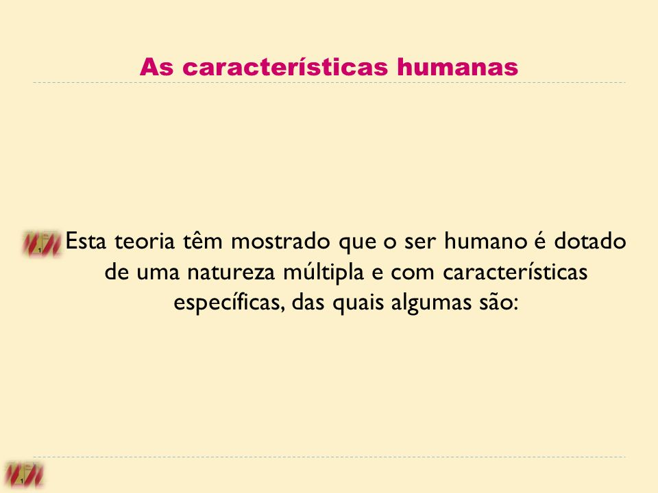 As características humanas