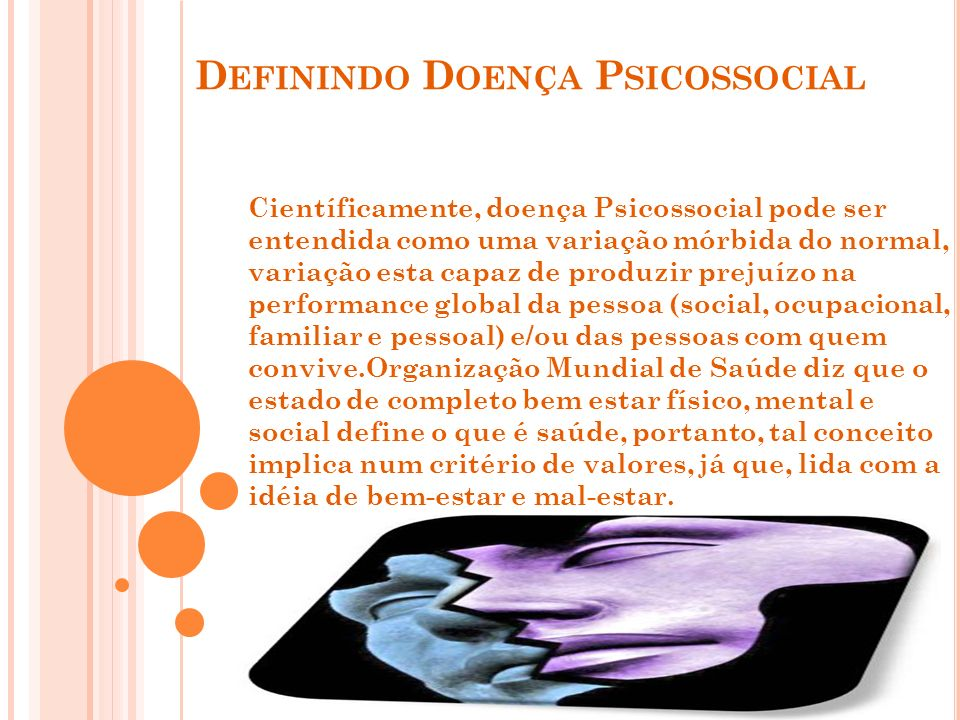 Definindo Doença Psicossocial