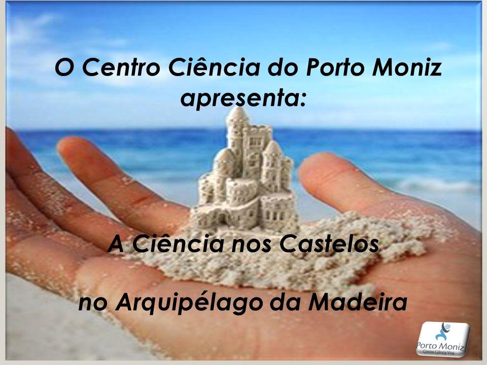 O Centro Ciência do Porto Moniz no Arquipélago da Madeira