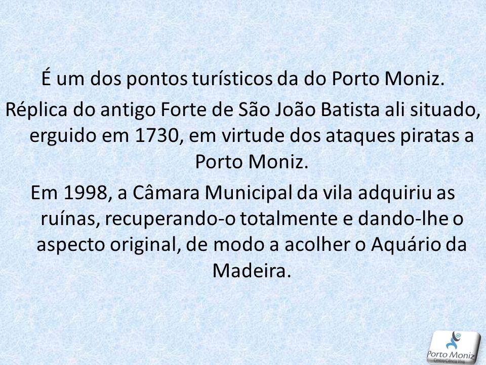 É um dos pontos turísticos da do Porto Moniz.