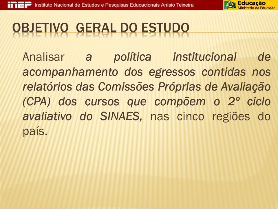 OBJETIVO GERAL DO ESTUDO