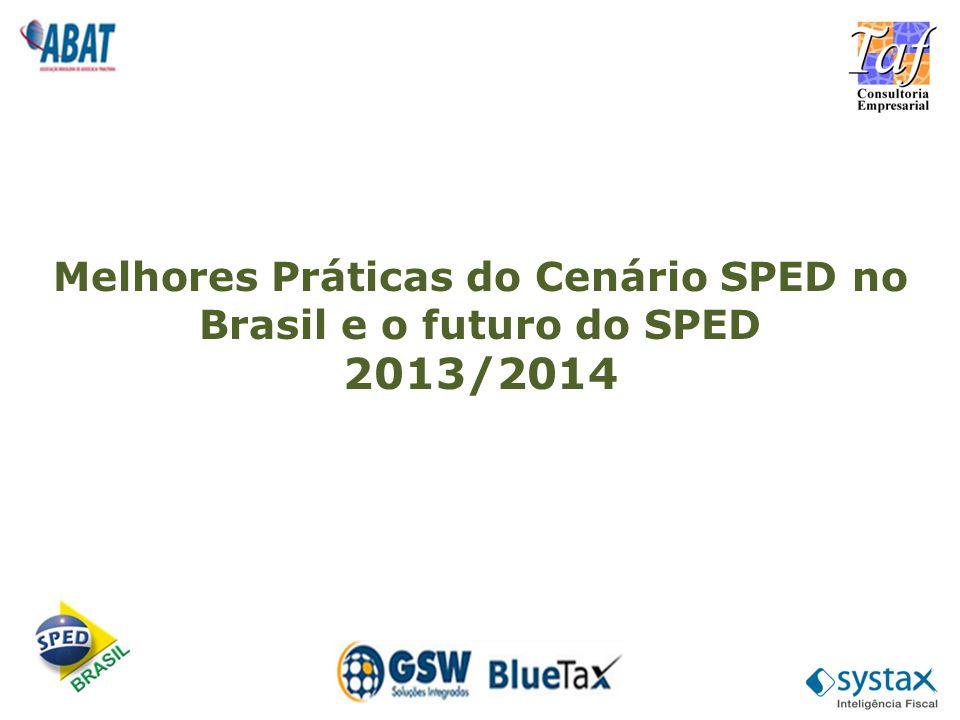 Melhores Práticas do Cenário SPED no Brasil e o futuro do SPED