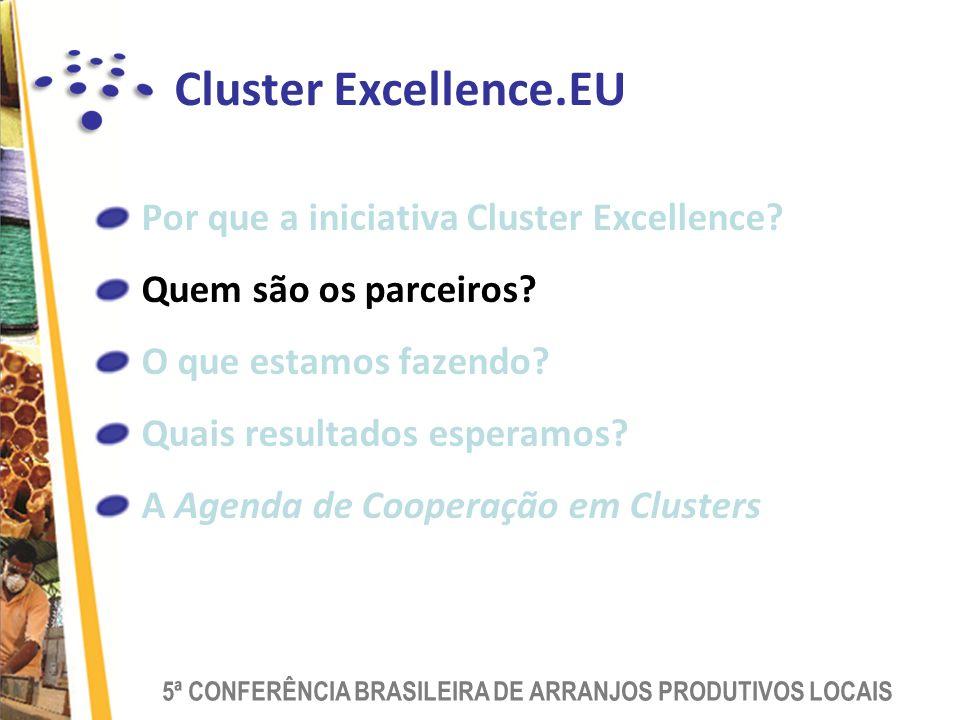 Cluster Excellence.EU Por que a iniciativa Cluster Excellence