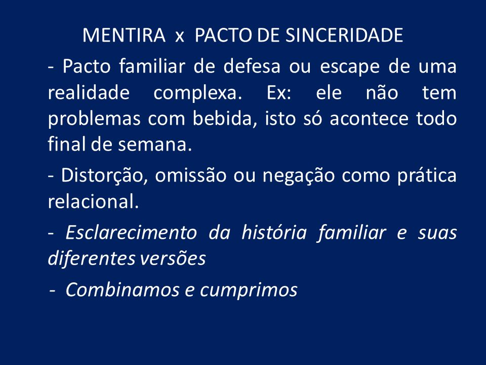 MENTIRA x PACTO DE SINCERIDADE