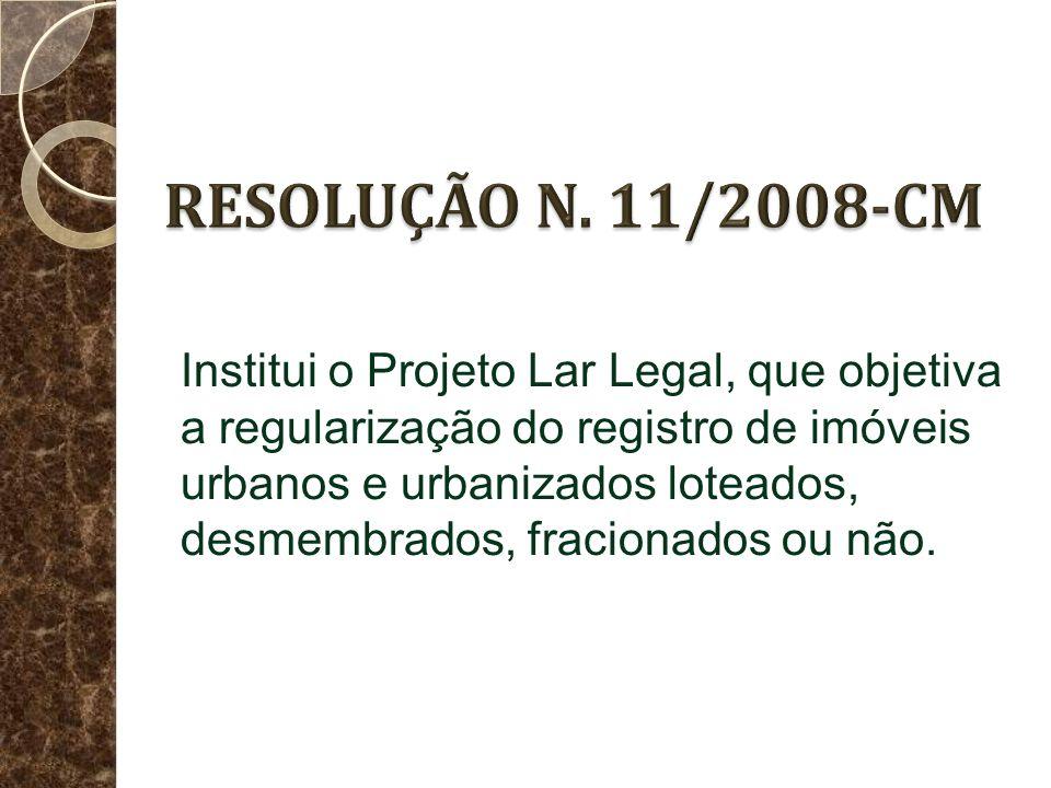 RESOLUÇÃO N. 11/2008-CM