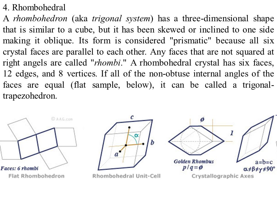 4. Rhombohedral