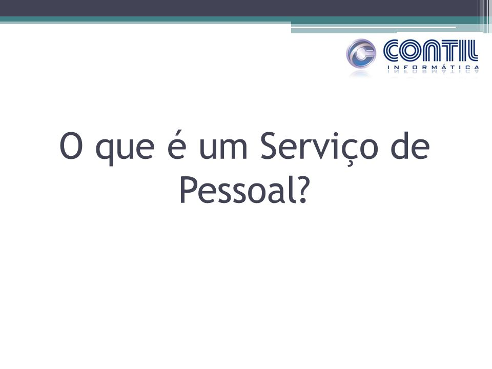 O que é um Serviço de Pessoal