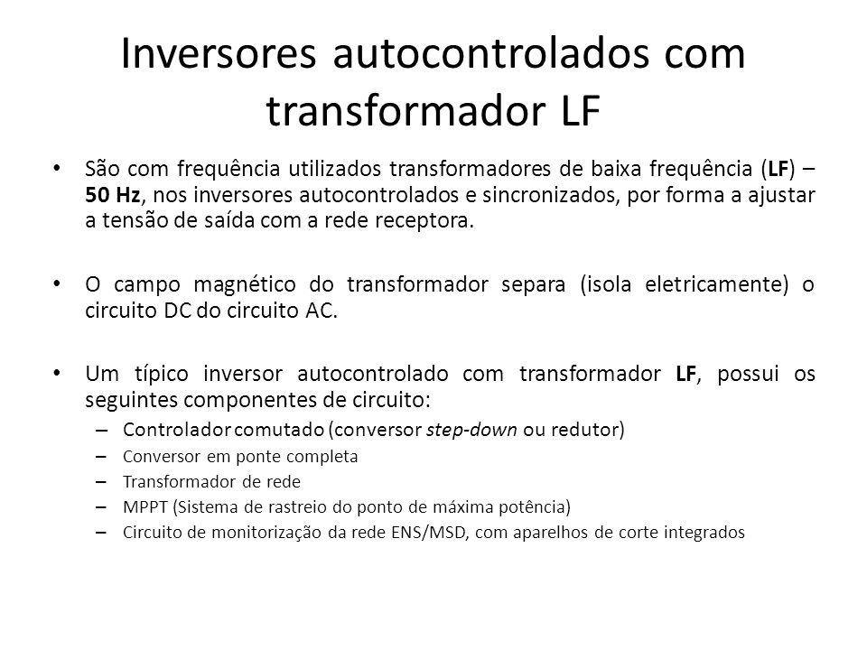 Inversores autocontrolados com transformador LF