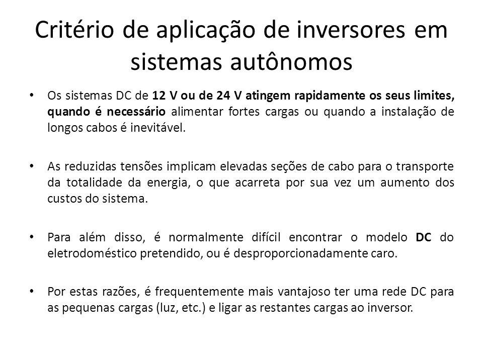 Critério de aplicação de inversores em sistemas autônomos