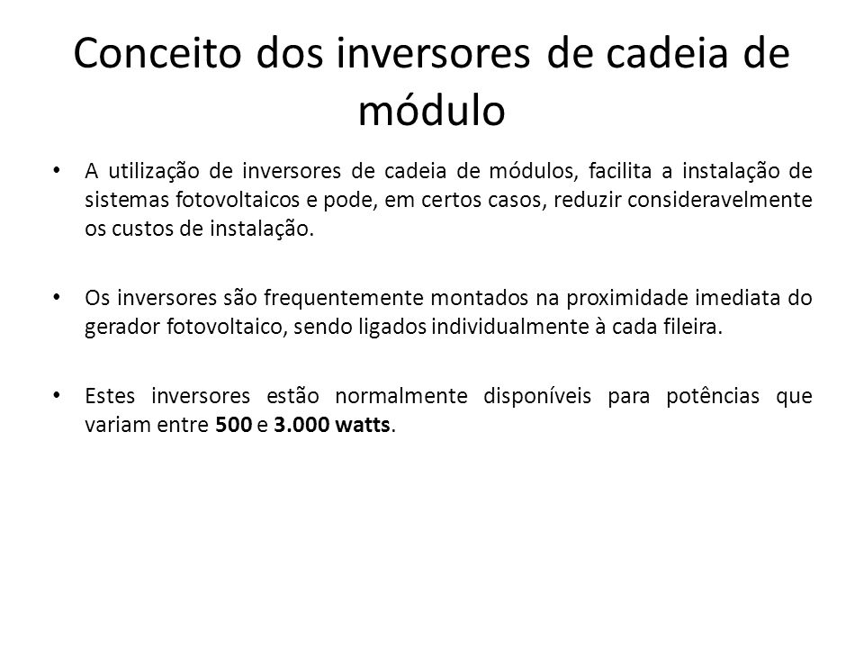 Conceito dos inversores de cadeia de módulo