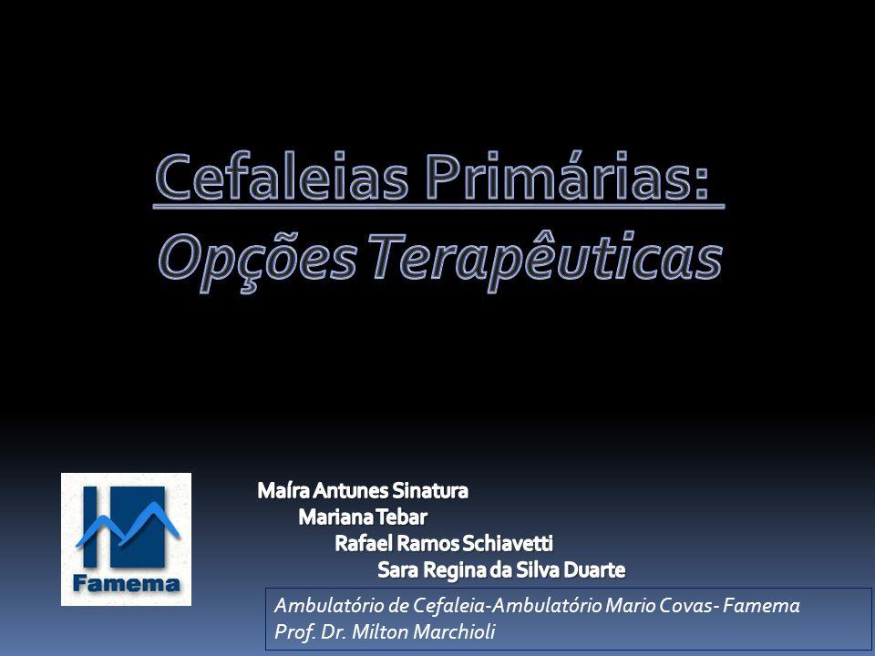 Cefaleias Primárias: Opções Terapêuticas