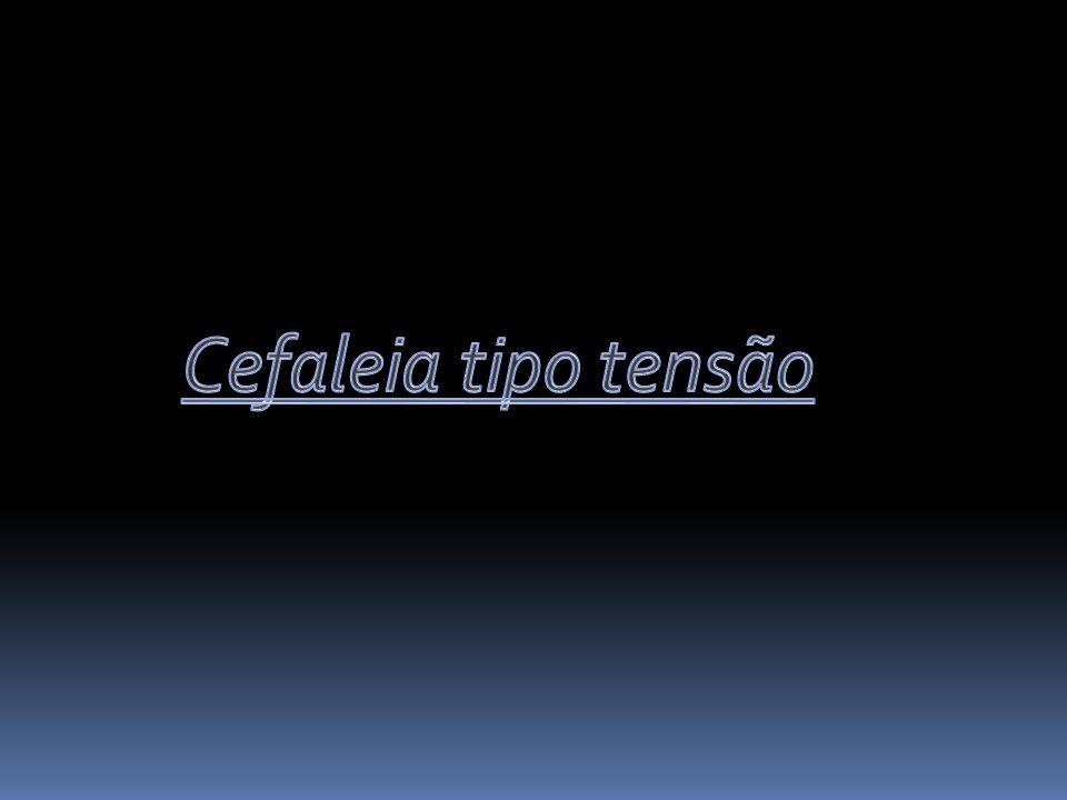 Cefaleia tipo tensão
