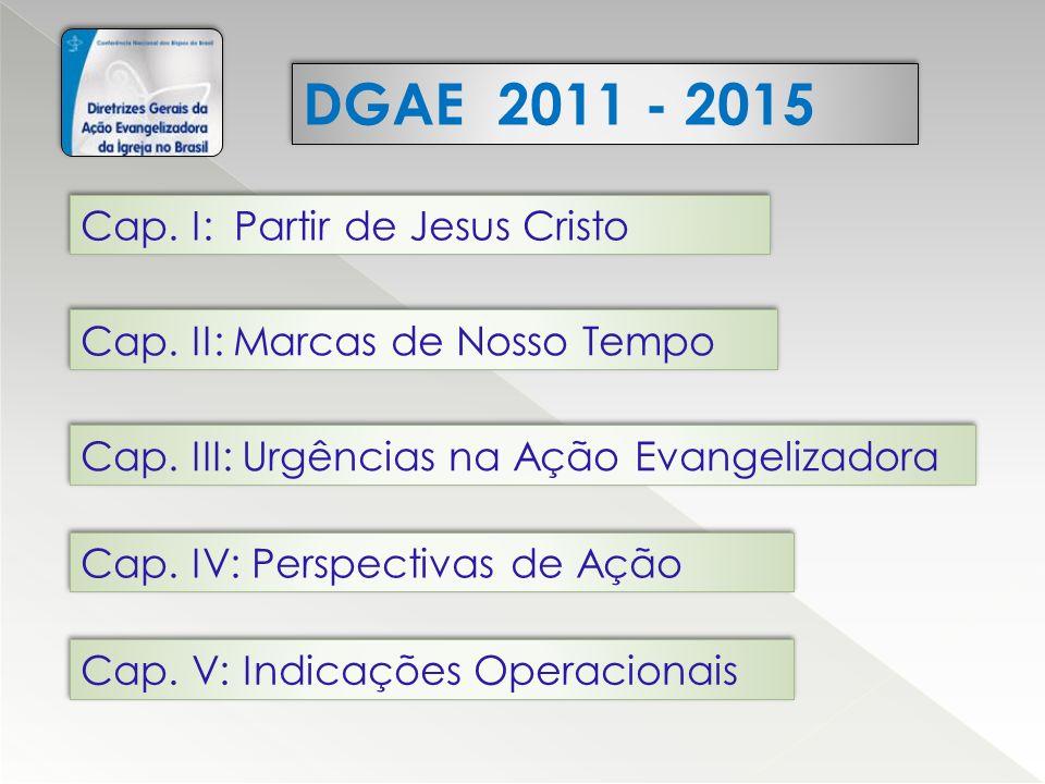 DGAE 2011 - 2015 Cap. I: Partir de Jesus Cristo