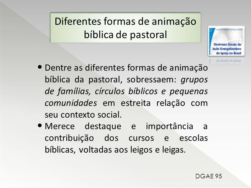 Diferentes formas de animação bíblica de pastoral