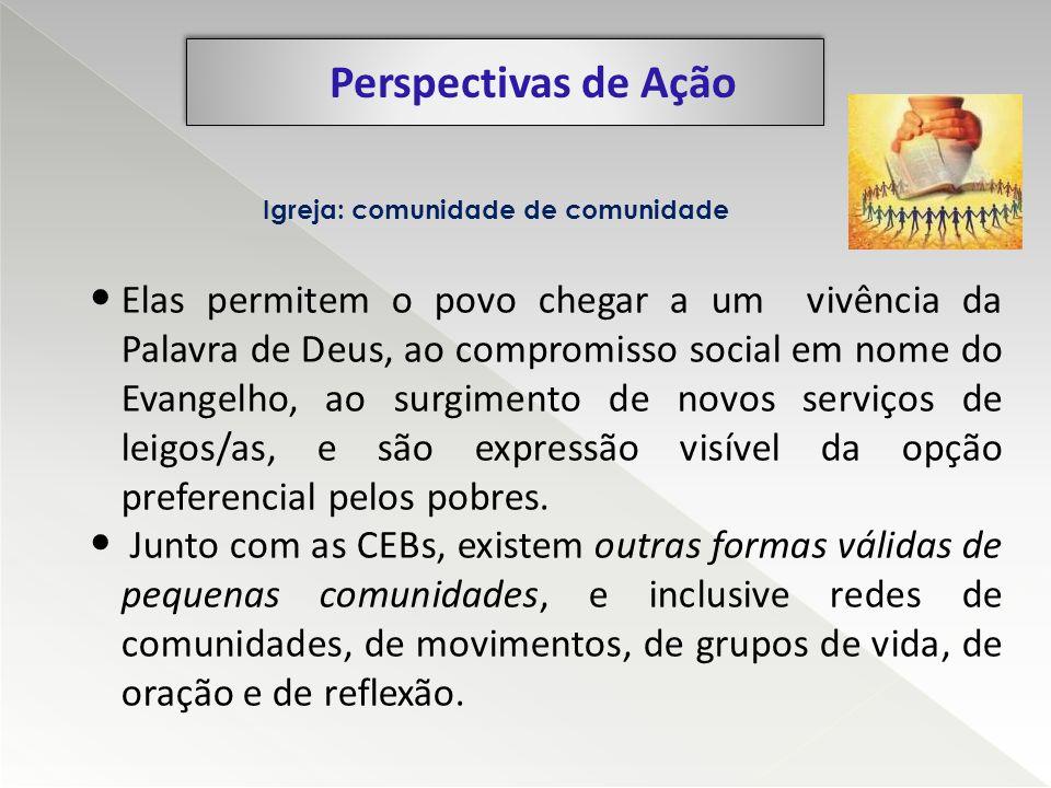 Perspectivas de Ação Igreja: comunidade de comunidade.