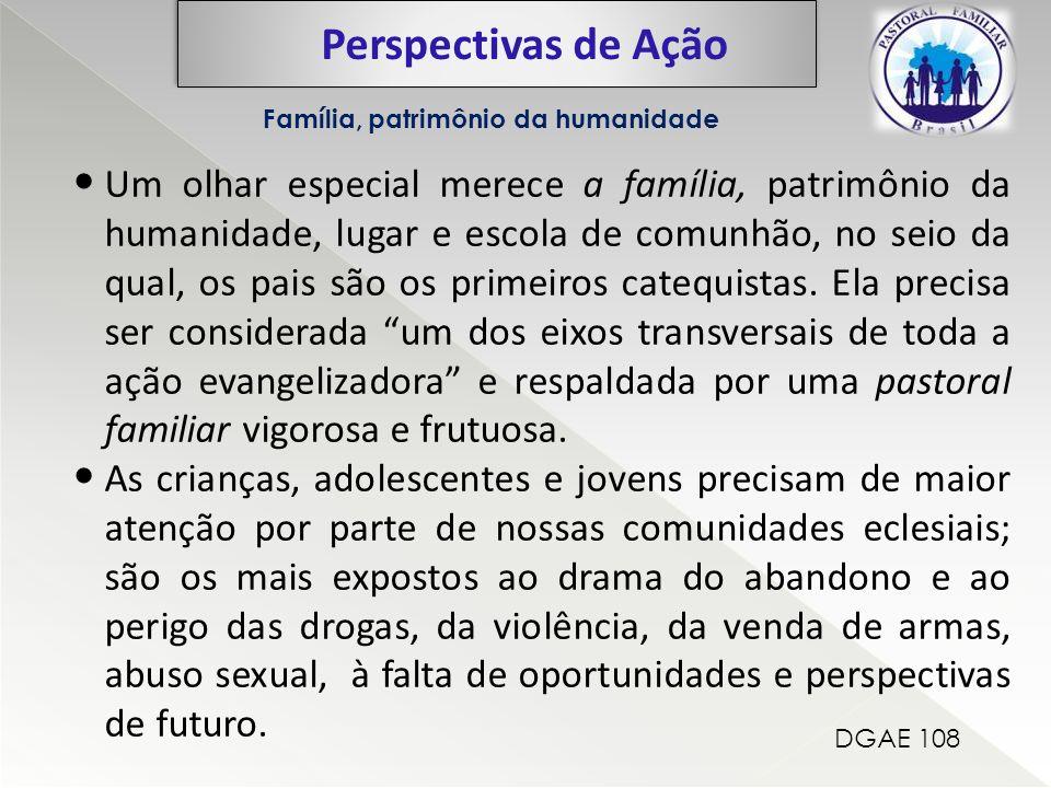 Perspectivas de Ação Família, patrimônio da humanidade.