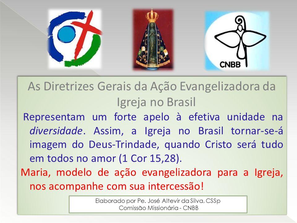 As Diretrizes Gerais da Ação Evangelizadora da Igreja no Brasil