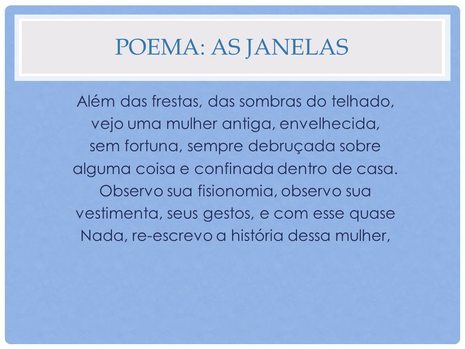 Poema: As janelas