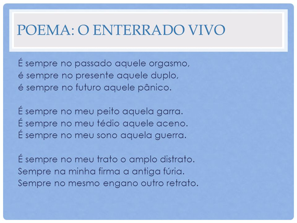 Poema: O enterrado vivo