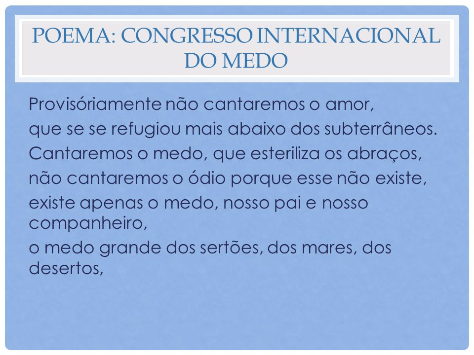 Poema: Congresso internacional do medo