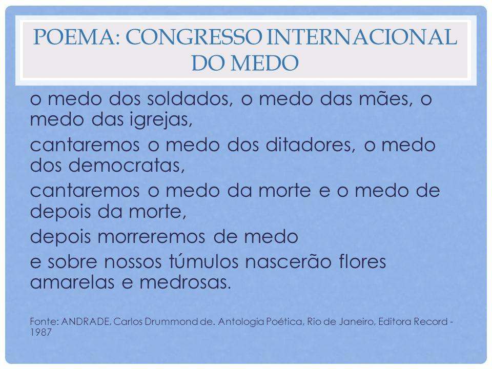 Poema: Congresso internacional do medo