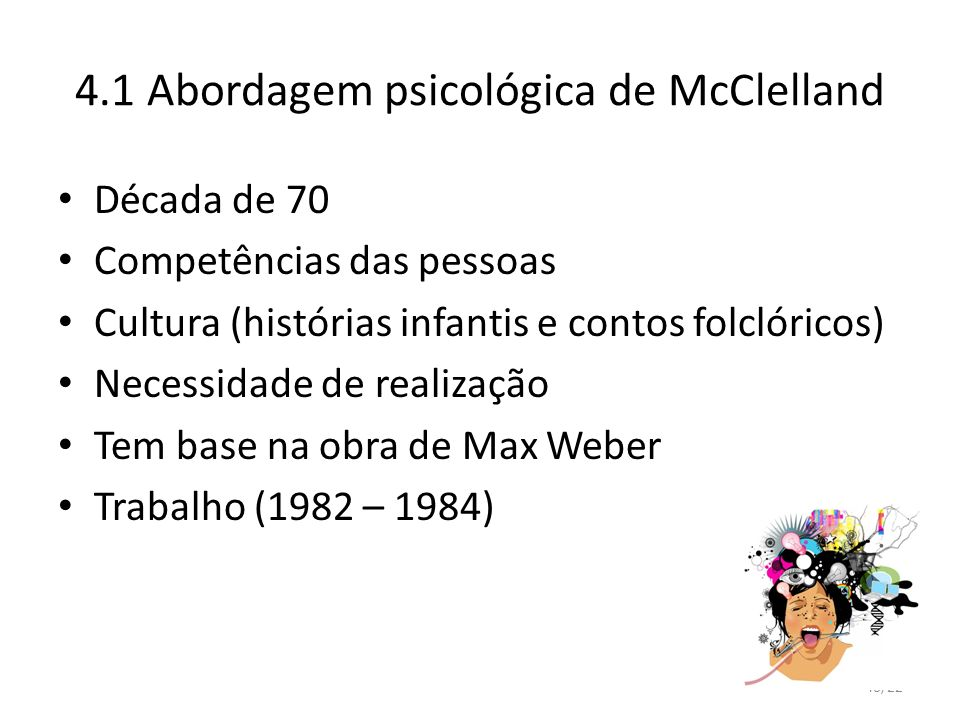 4.1 Abordagem psicológica de McClelland