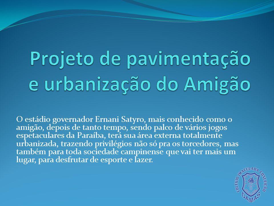 Projeto de pavimentação e urbanização do Amigão