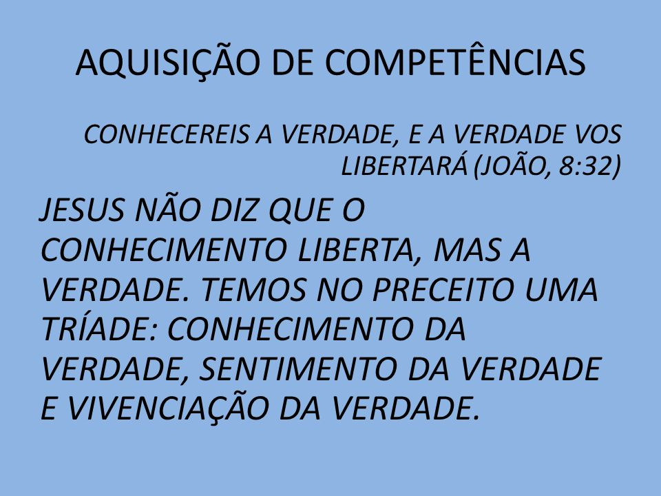 AQUISIÇÃO DE COMPETÊNCIAS