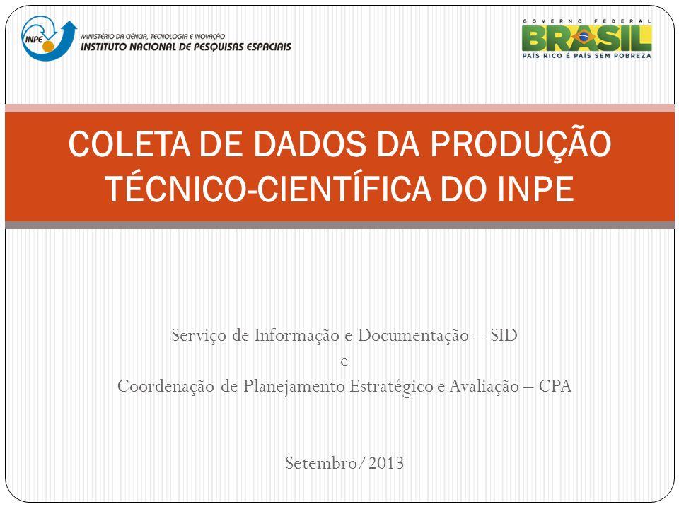 COLETA DE DADOS DA PRODUÇÃO TÉCNICO-CIENTÍFICA DO INPE