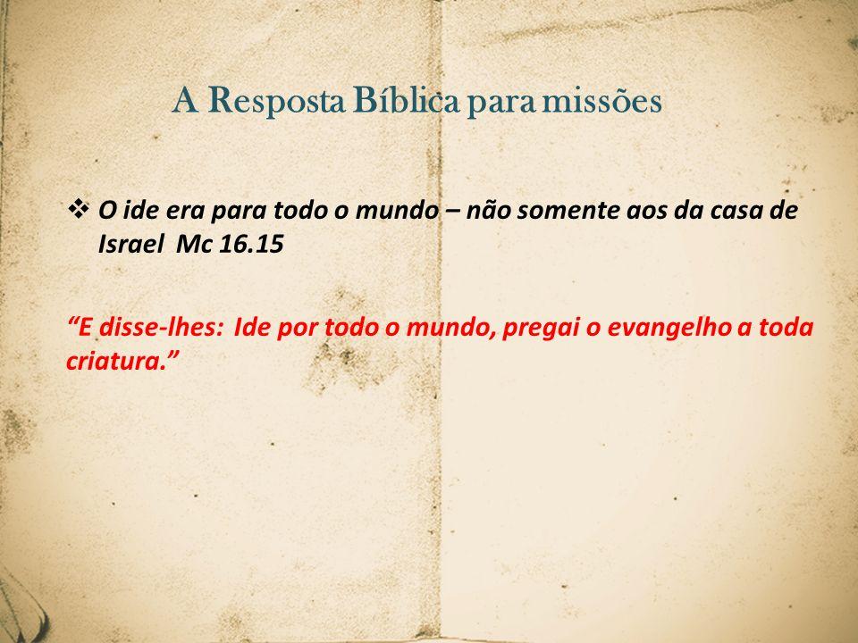 A Resposta Bíblica para missões