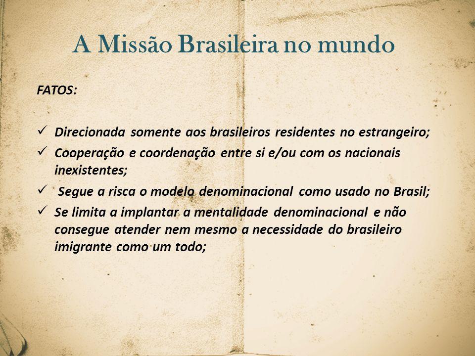 A Missão Brasileira no mundo
