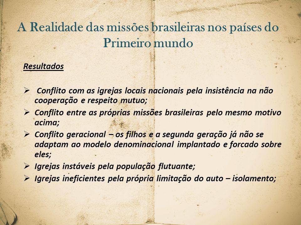 A Realidade das missões brasileiras nos países do Primeiro mundo