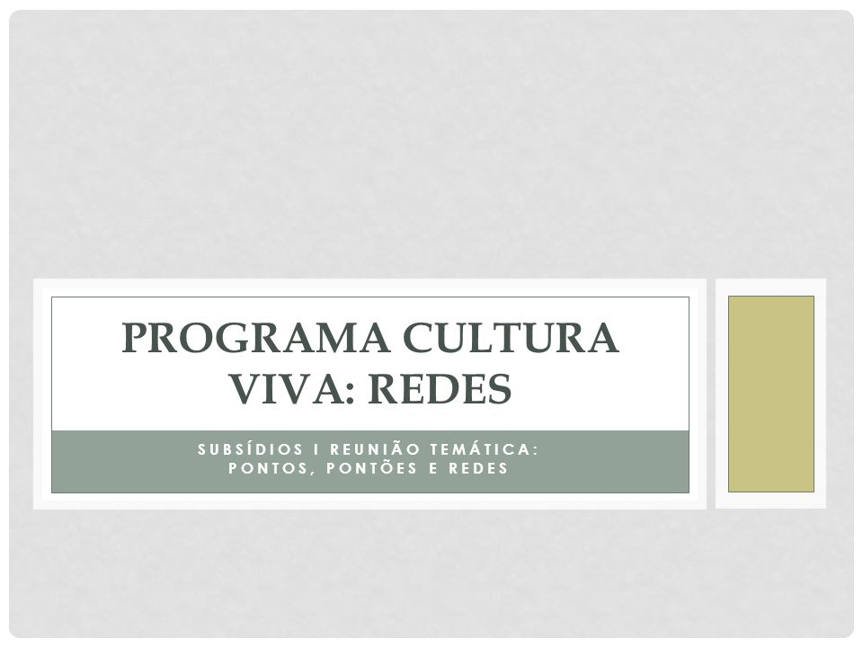 Programa Cultura Viva: redes