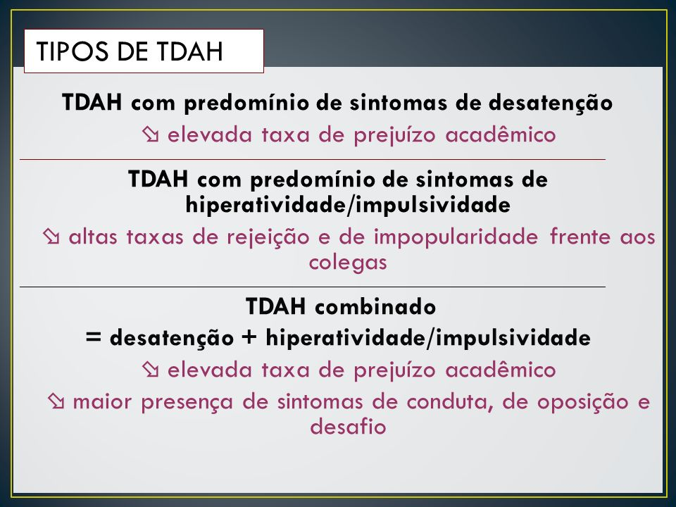 TDAH com predomínio de sintomas de desatenção