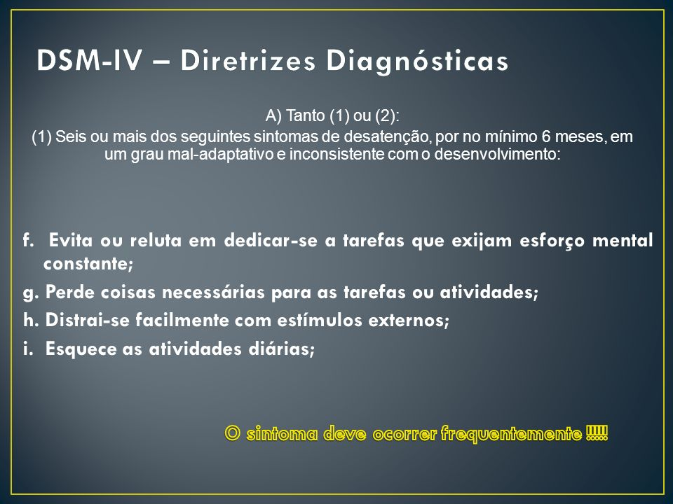 DSM-IV – Diretrizes Diagnósticas