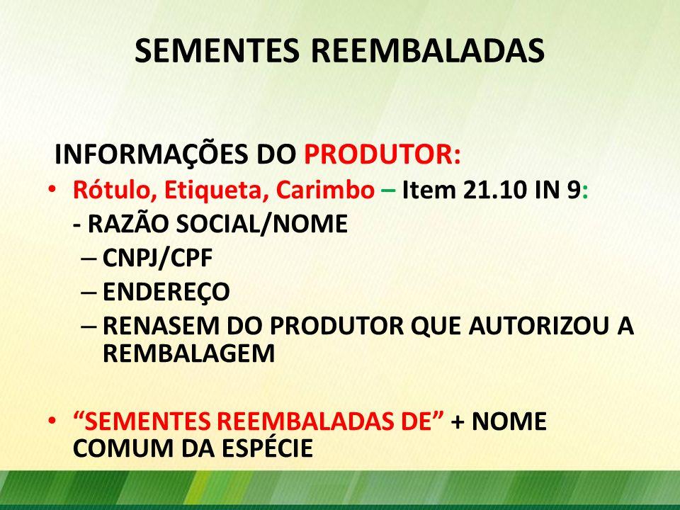 SEMENTES REEMBALADAS INFORMAÇÕES DO PRODUTOR: