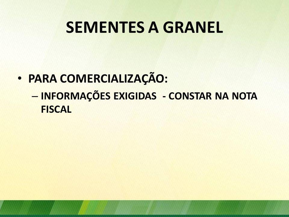 SEMENTES A GRANEL PARA COMERCIALIZAÇÃO: