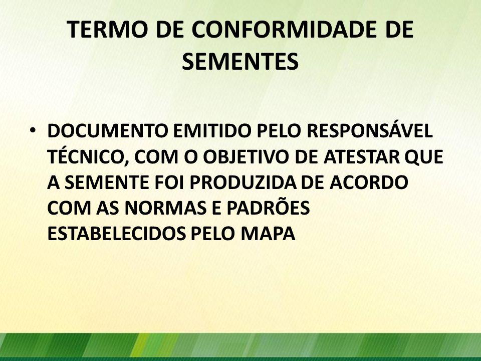 TERMO DE CONFORMIDADE DE SEMENTES