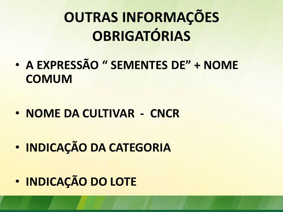 OUTRAS INFORMAÇÕES OBRIGATÓRIAS